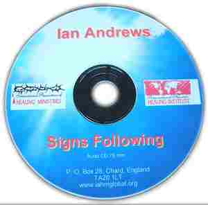 Ian Andrews Signs Following teaching on healing and miracles